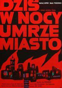 Dziś w nocy umrze miasto (1961) plakat