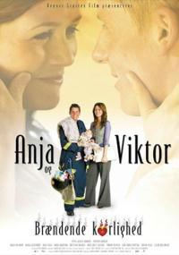 Anja og Viktor - brændende kærlighed (2007) plakat
