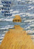 Kiedy ten wiatr ustanie