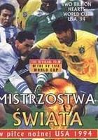 Dwa miliardy serc - Mistrzostwa Świata w piłce nożnej USA 1994