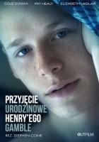 Przyjęcie urodzinowe Henry'ego Gamble