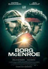 Borg/McEnroe. Między odwagą a szaleństwem (2017) plakat
