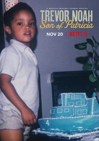 Trevor Noah: Son of Patricia (2018) plakat