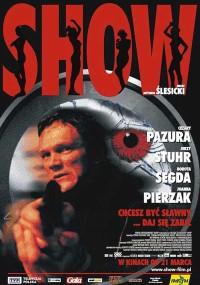 Show (2003) plakat