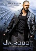 plakat - Ja, robot (2004)