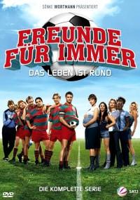 Freunde für immer - Das Leben ist rund (2006) plakat