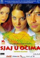 Sjaj u ocima (2003) plakat