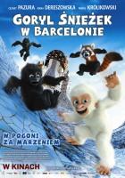 plakat - Goryl Śnieżek w Barcelonie (2011)