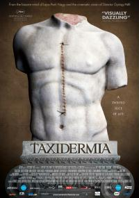 Taxidermia (2006) plakat