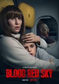Krwawe niebo (2021) plakat