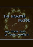 The Hamster Factor and Other Tales of Twelve Monkeys (1997) plakat