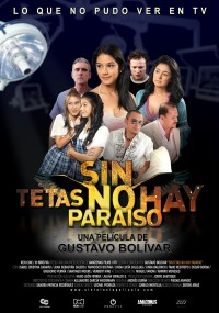 Sin tetas no hay paraíso (2010) plakat