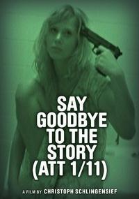 Say Goodbye to the Story (ATT 1/11)