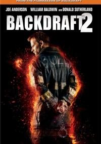 Backdraft 2 (2019) plakat