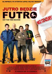 Jutro będzie futro (2010) plakat