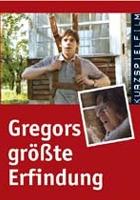 Gregors größte Erfindung