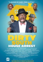 plakat - Dirty South House Arrest (2016)