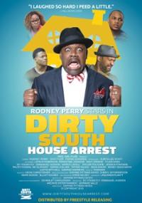 Dirty South House Arrest (2016) plakat