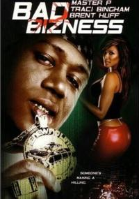 Bad Bizness (2003) plakat