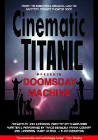 The Cinematic Titanic: Doomsday Machine