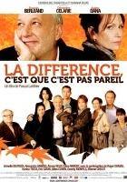 plakat - La Différence, c'est que c'est pas pareil (2009)