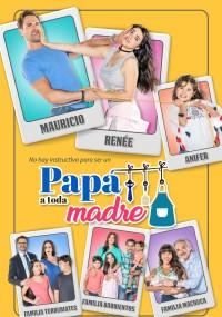 Papá a toda madre (2017) plakat