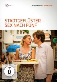 Stadtgeflüster - Sex nach Fünf (2011) plakat