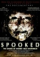 Spooked: The Ghosts of Waverly Hills Sanatorium (2006) plakat
