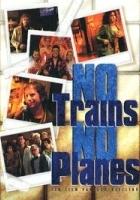 Ani pociągów, ani samolotów