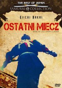 Kiedy dobyto ostatni miecz (2003) plakat