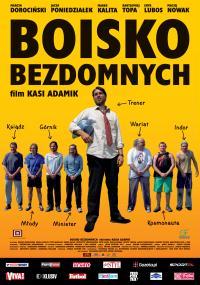 Boisko bezdomnych (2008) plakat