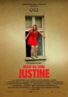 plakat - Masz na imię Justine (2005)