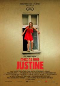 Masz na imię Justine (2005) plakat