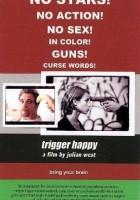 plakat - Trigger Happy (2001)