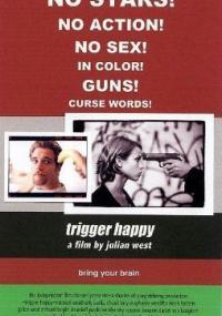 Trigger Happy (2001) plakat