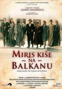 Miris kise na Balkanu (2010) plakat