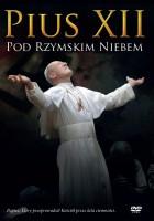Pius XII pod rzymskim niebem