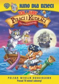 Tom i Jerry: Piraci i kudłaci (2006) plakat