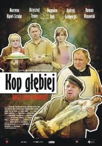 Kop głębiej (2011) plakat