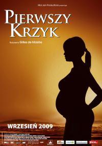 Pierwszy krzyk (2007) plakat