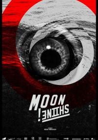 Moonshine (2013) plakat