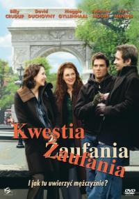 Kwestia zaufania (2005) plakat