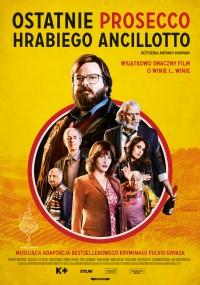 Ostatnie prosecco hrabiego Ancillotto (2017) plakat