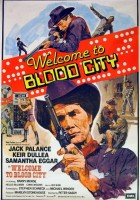 plakat - Welcome to Blood City (1977)