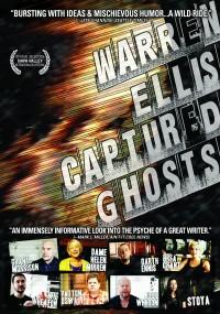 Warren Ellis: Captured Ghosts (2011) plakat