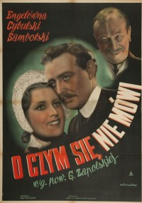 O czym się nie mówi... (1939) plakat