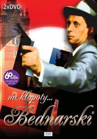 Na kłopoty... Bednarski (1986) plakat