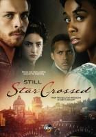 plakat - Still Star-Crossed (2017)