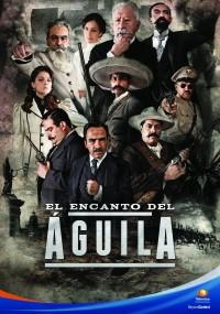 El Encanto del Aguila (2011) plakat