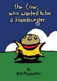 Krowa, która chciała być hamburgerem